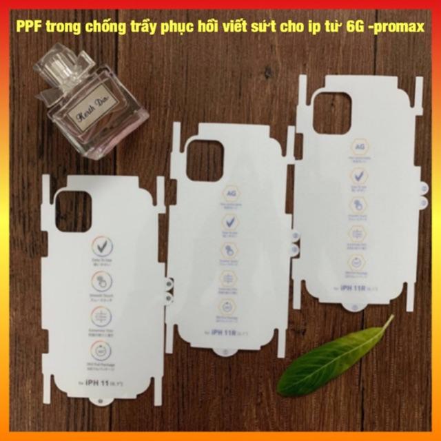 Miếng Dán Dẻo PPF Tự Phục Hồi Trầy Xước Cho iPhone 7P-8PX-XS/XSMAX/11/PROMAX/12MINI/12/12PRO/12PROMAX