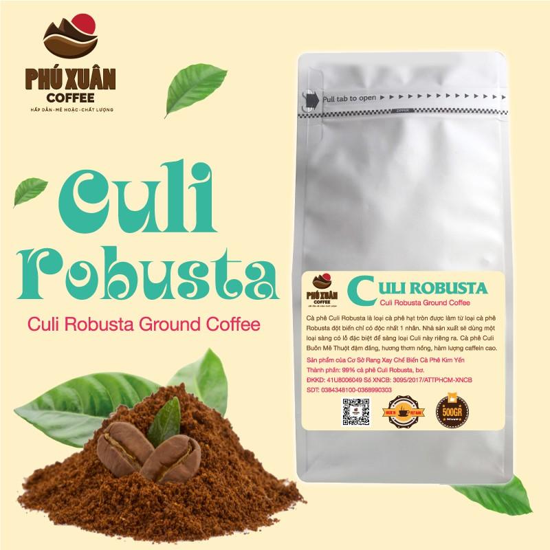 [QUÀ TỪ 1KG] 500gr Cà phê Culi Robusta Buôn Ma Thuột PHUXUAN COFFEE - Cà phê bột rang xay pha phin