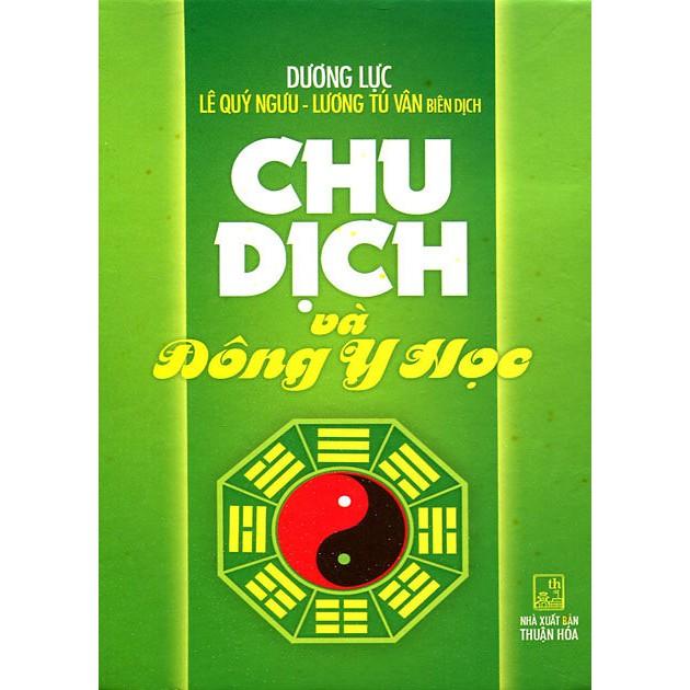 Sách - Chu Dịch Và Đông Y Học