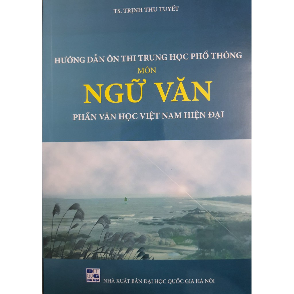 Sách - Hướng dẫn ôn thi THPT môn Ngữ Văn phần Văn học hiện đại