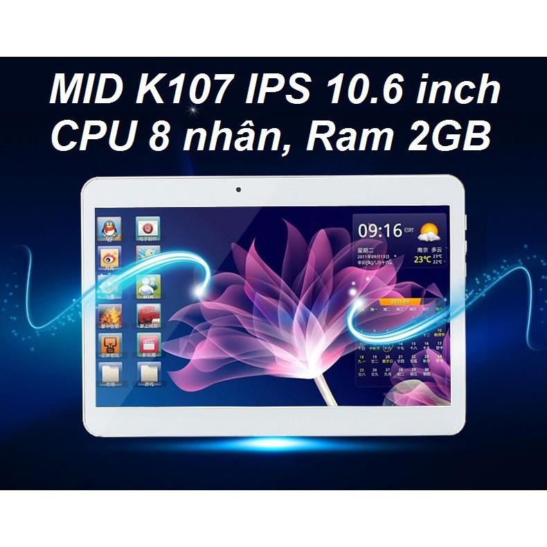 Máy tính bảng MID K107 LCD 10.6 inch, 2GB gắn Sim ĐT, Andoid 7.0