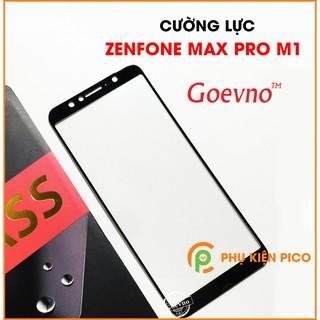 Cường lực Zenfone Max Pro M1 Zenfone Max M2 - Kính cường lực Asus Zenfone Max Pro M1 full viền Goevno thumbnail