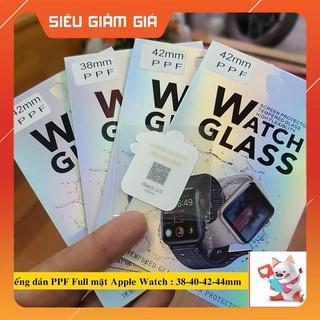 {XA} { Bán Giá Gốc }Miếng Dán  Tấm dán PPF Full màn Apple Watch 38mm/40mm/42mm/44mm - Tặng kèm bộ phụ kiện dán.