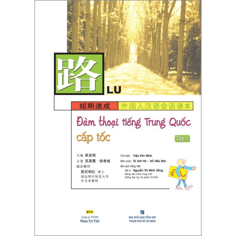 Đàm thoại tiếng Trung Quốc cấp tốc: Tập 2 (kèm CD) - 3398702 , 976096939 , 322_976096939 , 178000 , Dam-thoai-tieng-Trung-Quoc-cap-toc-Tap-2-kem-CD-322_976096939 , shopee.vn , Đàm thoại tiếng Trung Quốc cấp tốc: Tập 2 (kèm CD)