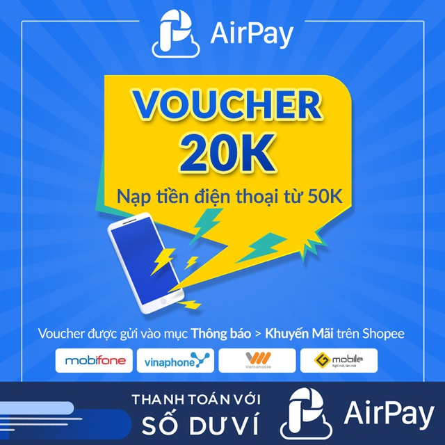 Hình ảnh Toàn quốc [E-Voucher] - 20k nạp ĐT các mạng (trừ Viettel) từ 50k - chỉ thanh toán với AirPay-0