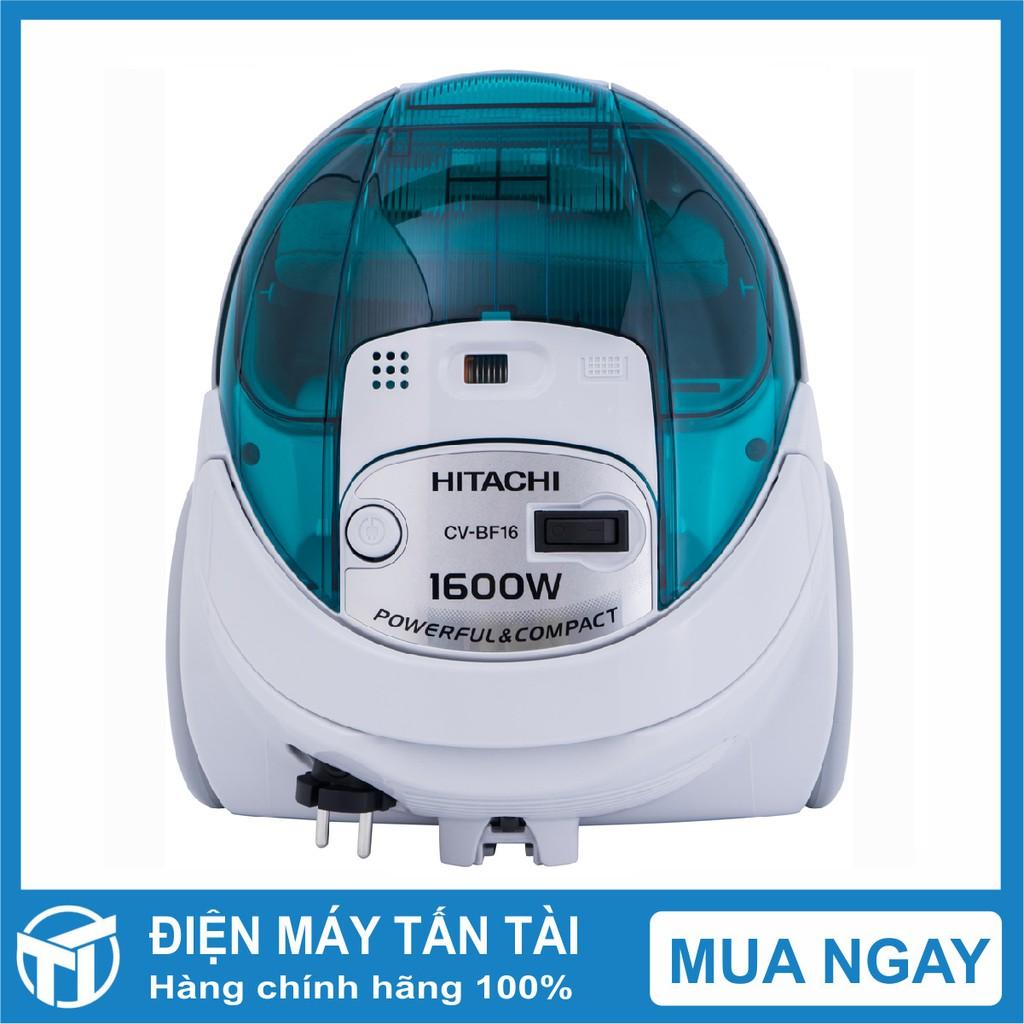 Máy hút bụi Hitachi CV-BF16 24CV(GN) ,Công suất 1600 W, Dung tích chứa bụi  1.5 lít, Xuất xứ Thái Lan giá cạnh tranh