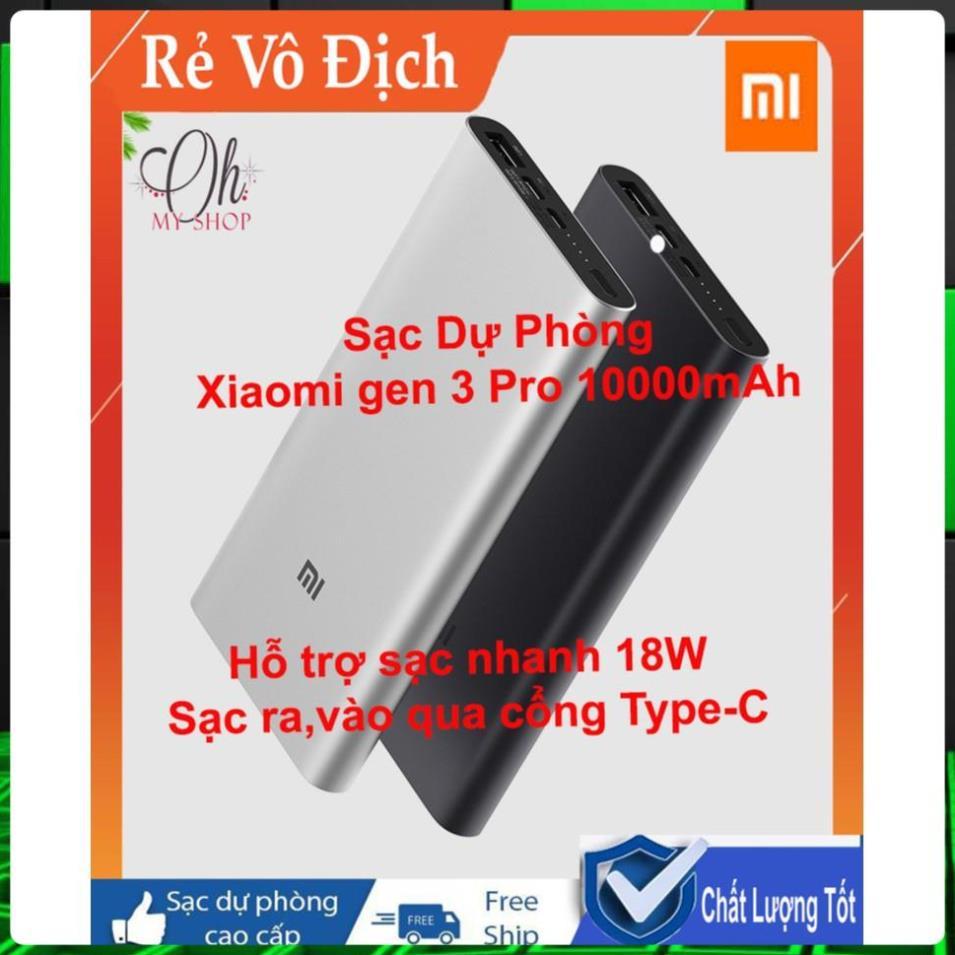 FREESHIP - Sạc Dự Phòng Xiaomi Type- C gen 3 pro 10000mAh - Hỗ trợ sạc nhanh 18W Cả 2 Chiều- Bảo hành 6 tháng