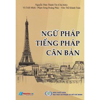 Sách - Ngữ pháp tiếng Pháp căn bản - Nguyễn Thức Thành Tín