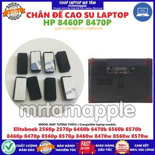 CHÂN ĐẾ CAO SU HP 8460P 8470P dùng cho Elitebook 2560p 2570p 6460b 6470b 6560b 6570b 8460p 8470p 8560p 8570p 8460w