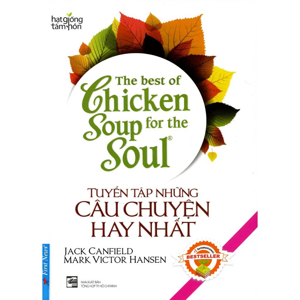 Sách - The Best Of Chicken Soup - Tuyển Tập Những Câu Chuyện Hay Nhất (Song Ngữ) - 14504500 , 1714118315 , 322_1714118315 , 92000 , Sach-The-Best-Of-Chicken-Soup-Tuyen-Tap-Nhung-Cau-Chuyen-Hay-Nhat-Song-Ngu-322_1714118315 , shopee.vn , Sách - The Best Of Chicken Soup - Tuyển Tập Những Câu Chuyện Hay Nhất (Song Ngữ)
