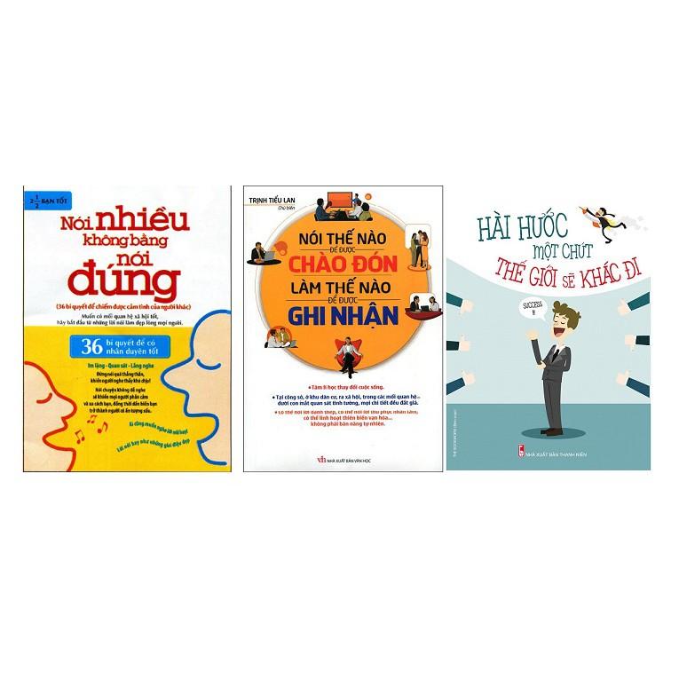 Sách - combo 3 cuốn nói nhiều không bằng nói đúng, để được ghi nhận, hài hước một chút