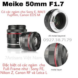 Ống kính Meike 50mm F1.7 Full- Frame và APS-C cho Fujifilm, Sony E FE, Canon EOS M, Nikon Z, Canon RF, Leica L và M4 3 thumbnail
