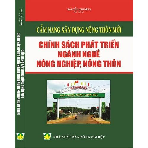 Sách Cẩm Nang Xây Dựng Nông Thôn Mới Chính Sách Phát Triển Ngành Nghề Nông Nghiệp Nông Thôn