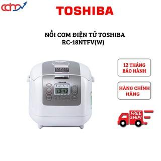(Nowship) Nồi cơm điện tử Toshiba RC-18NTFV(W) - Hàng model mới cao cấp - Xuất xứ Thái Lan