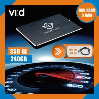 [CHÍNH HÃNG] Ổ Cứng SSD GL 240GB - Tặng cáp sata 3.0 - Hàng chính hãng bảo hành 36 tháng