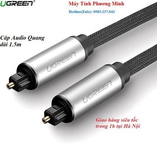 Cáp Audio Quang (Toslink, Optical) Dài 1,5M Ugreen 10542 vỏ nhôm - Hàng cao cấp Chính Hãng bảo hành 18 tháng