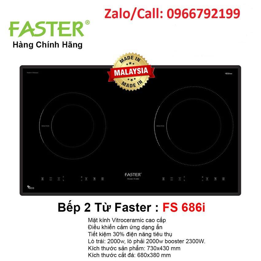 Bếp từ Faster FS 686I nhập khẩu Malaysia, bếp từ đôi, bếp điện từ, bếp từ giá rẻ