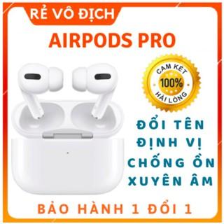 [Hàng Loại 1] Tai Nghe Airpo Pro Chip Louda Định Vị Đổi Tên Chống Ồn Xuyên Âm - Bảo Hành 6 Tháng