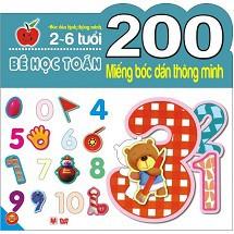 Sách - 200 Miếng bóc dán thông minh 2-6 tuổi - Bé học Toán