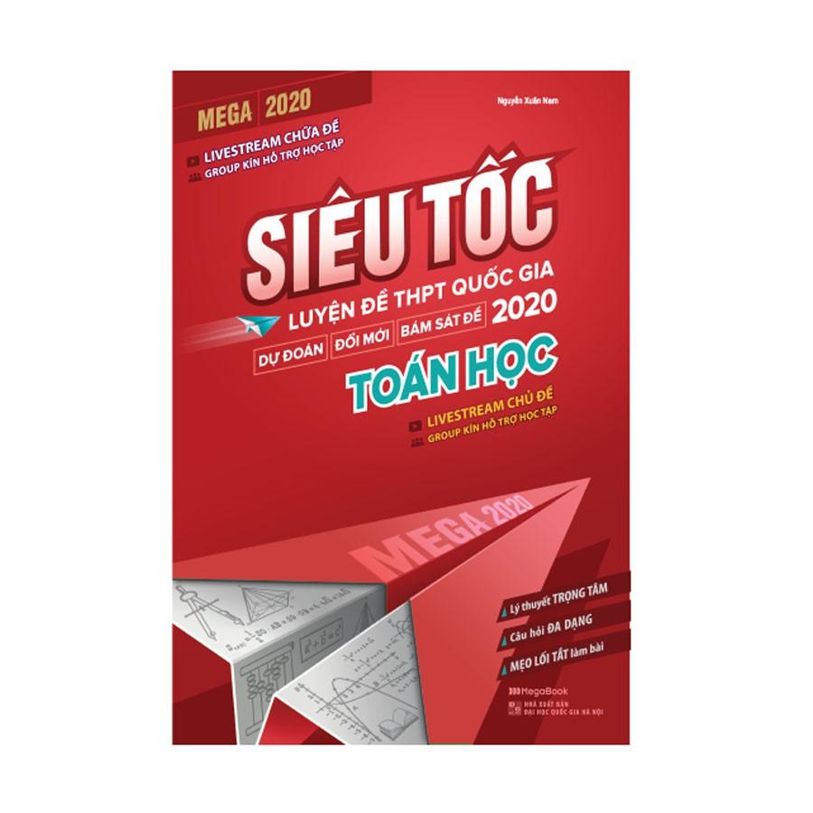 Sách Mega 2020 - siêu tốc luyện đề THPT Quốc gia 2020 Toán học