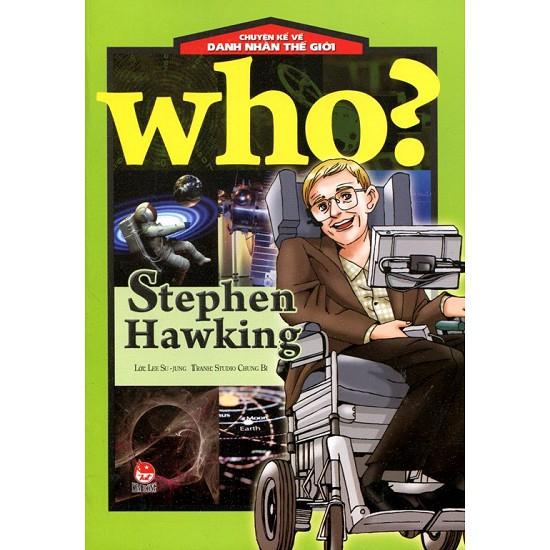 Sách - Chuyện Kể Về Danh Nhân Thế Giới - Stephen Hawking