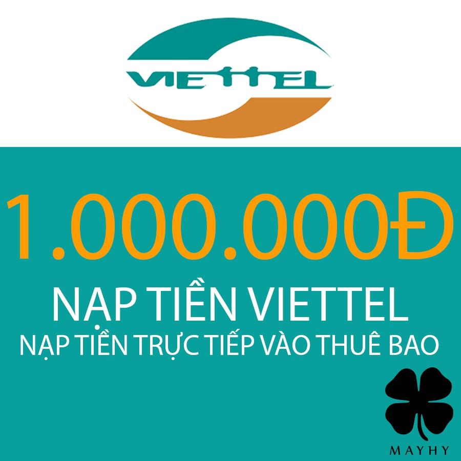 Nạp tiền trực tiếp Viettel mệnh giá 1.000.000