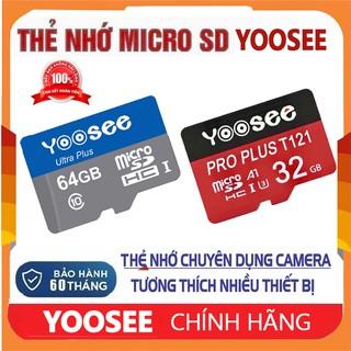 Thẻ Nhớ 64GB 32GB YOOSEE MicroSDHC Ultra Class 10 Chuyên Dụng Camera Tương Thích Nhiều Thiết Bị BẢO HÀNH 60 THÁNG