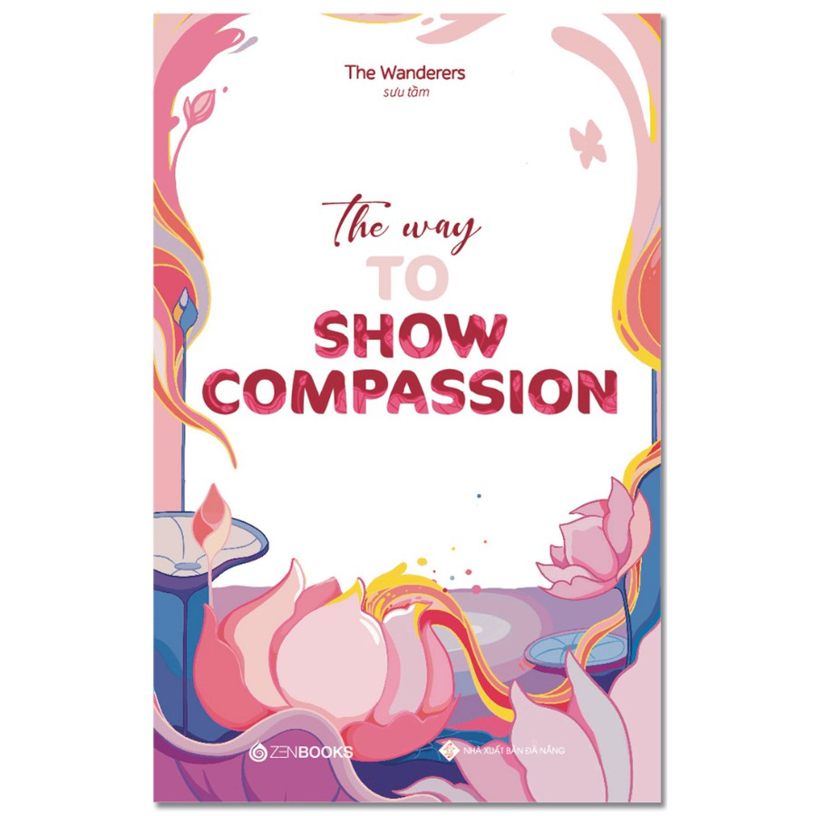SÁCH - The Way To Show Compassion