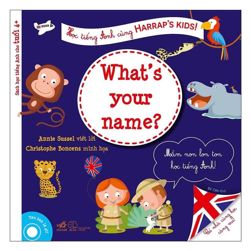 Sách - Học Tiếng Anh Cùng Harraps Kids - Tên Bạn Là Gì?