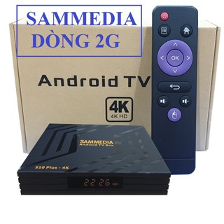 Đầu android tv box Sammedia S10 Plus dòng 2G