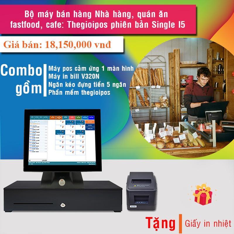 Bộ máy bán hàng Nhà hàng, quán ăn, fastfood, cafe: Thegioipos phiên bản Single I5 Giá chỉ 18.150.000₫