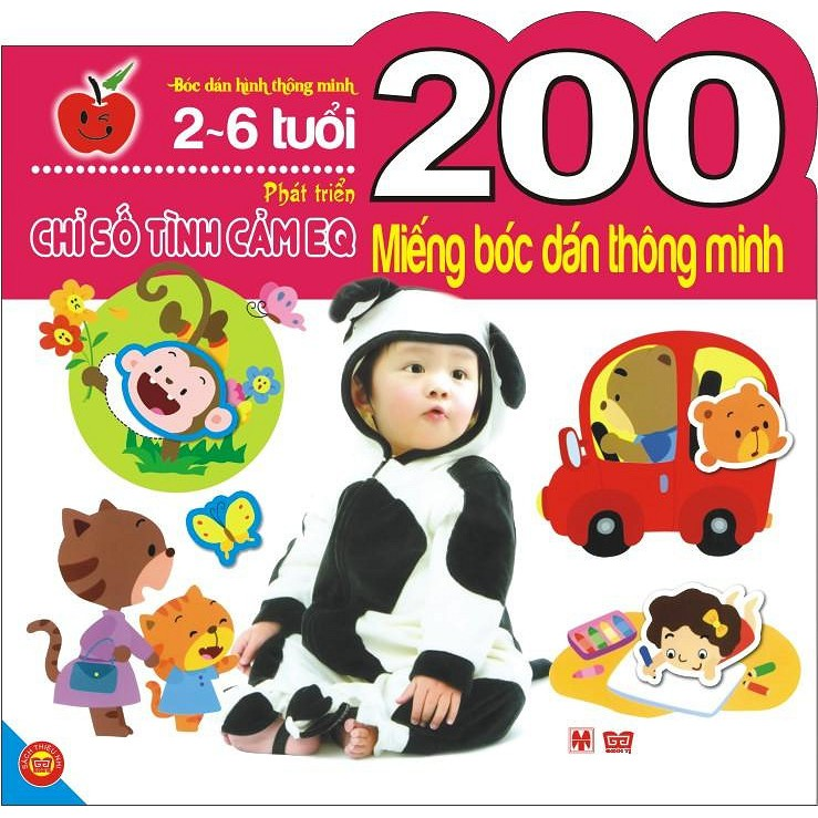 Sách - 200 Miếng Bóc Dán Thông Minh - Phát Triển Chỉ Số Tình Cảm EQ (2-6 Tuổi)