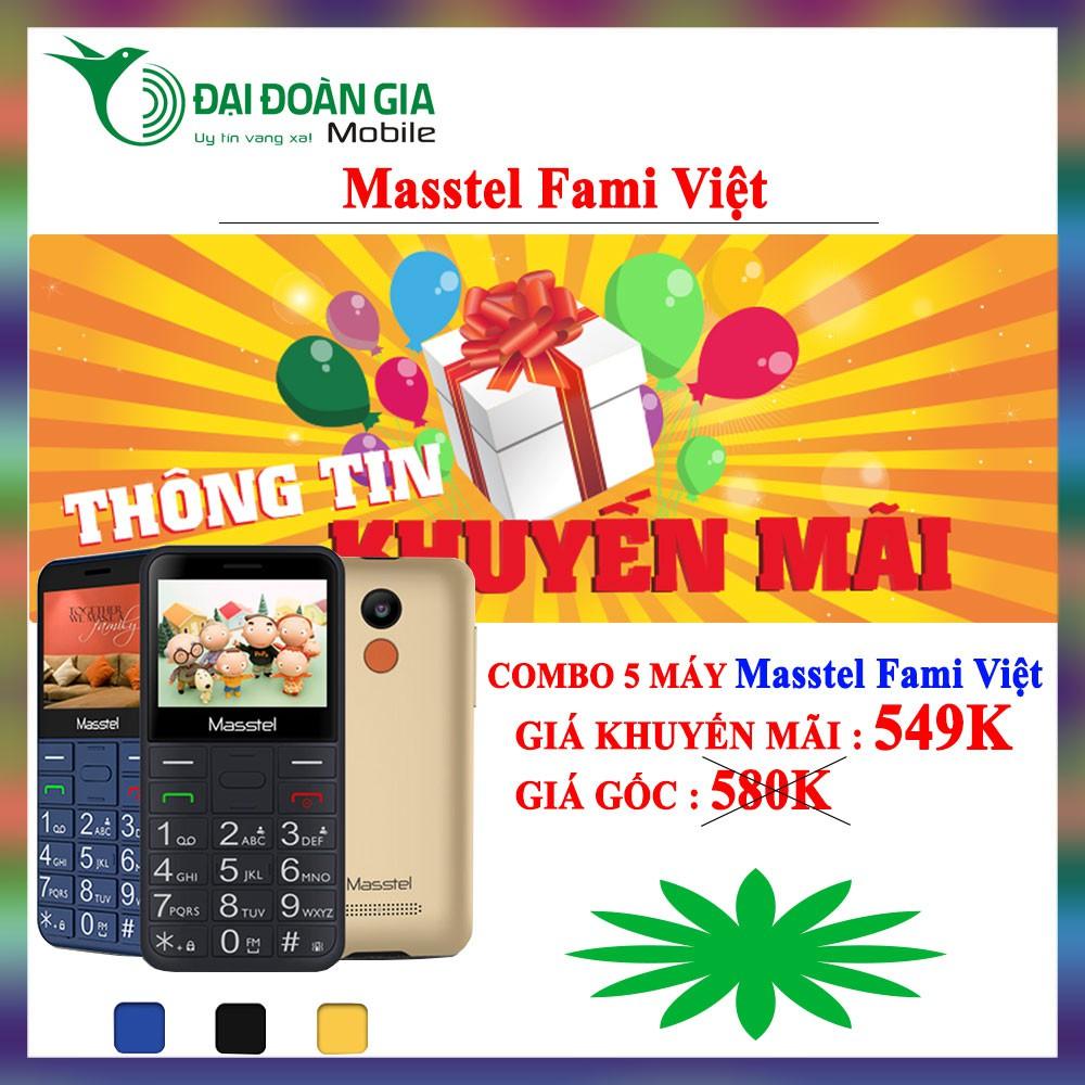 [Combo 5 máy] Masstel Fami Việt - Điện thoại cho người Việt - Kèm dock sạc tiện dụng - 3484564 , 1036009343 , 322_1036009343 , 3850000 , Combo-5-may-Masstel-Fami-Viet-Dien-thoai-cho-nguoi-Viet-Kem-dock-sac-tien-dung-322_1036009343 , shopee.vn , [Combo 5 máy] Masstel Fami Việt - Điện thoại cho người Việt - Kèm dock sạc tiện dụng