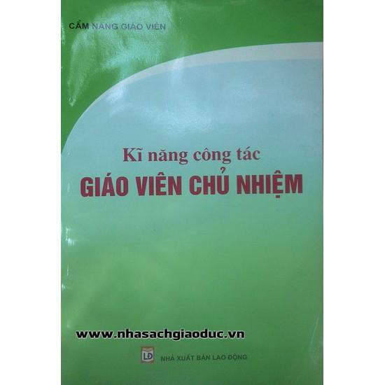 Cẩm Nang Giáo Viên: Kĩ Năng Công Tác Giáo Viên Chủ Nhiệm - 9958539 , 1067471974 , 322_1067471974 , 50000 , Cam-Nang-Giao-Vien-Ki-Nang-Cong-Tac-Giao-Vien-Chu-Nhiem-322_1067471974 , shopee.vn , Cẩm Nang Giáo Viên: Kĩ Năng Công Tác Giáo Viên Chủ Nhiệm