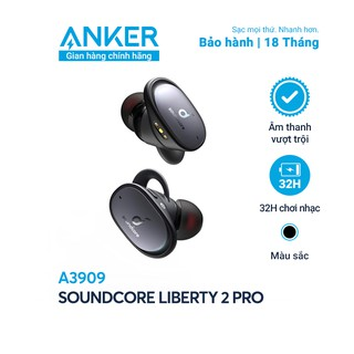 Tai nghe bluetooth SOUNDCORE Liberty 2 Pro (by Anker) - A3909