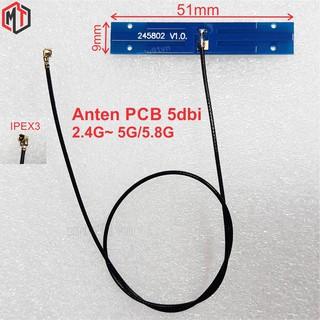 Anten WiFi / Bluetooth dạng PCB - FPC 2.4G 5G 5.8G 5dBi Đầu Nối IPEX