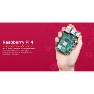 Máy Tính Raspberry Pi 4 2GB/4GB/8GB Made In UK, Bảo Hành 1 đổi 1
