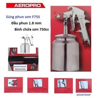 Súng phun sơn F75S – Đầu phun 1.8mm – Hiệu AEROPRO – Bầu đựng sơn 750cc