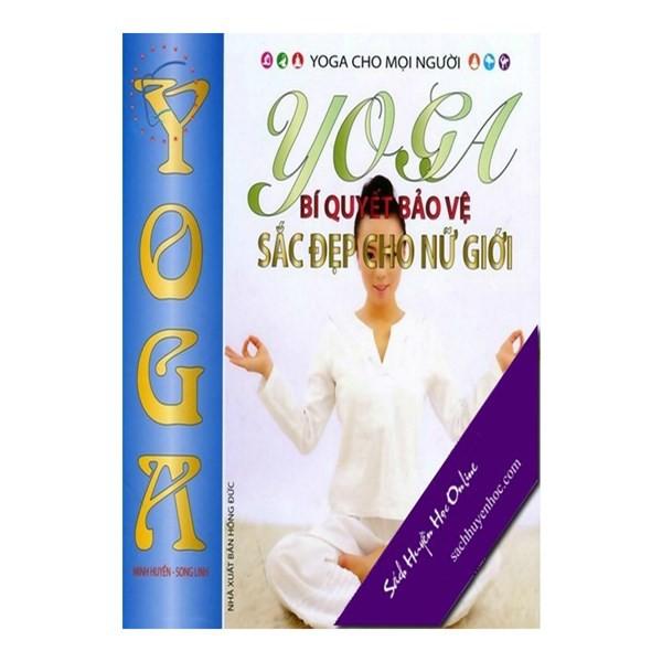 Yoga Bí Quyết Bảo Vệ Sắc Đẹp Cho Nữ Giới 542710