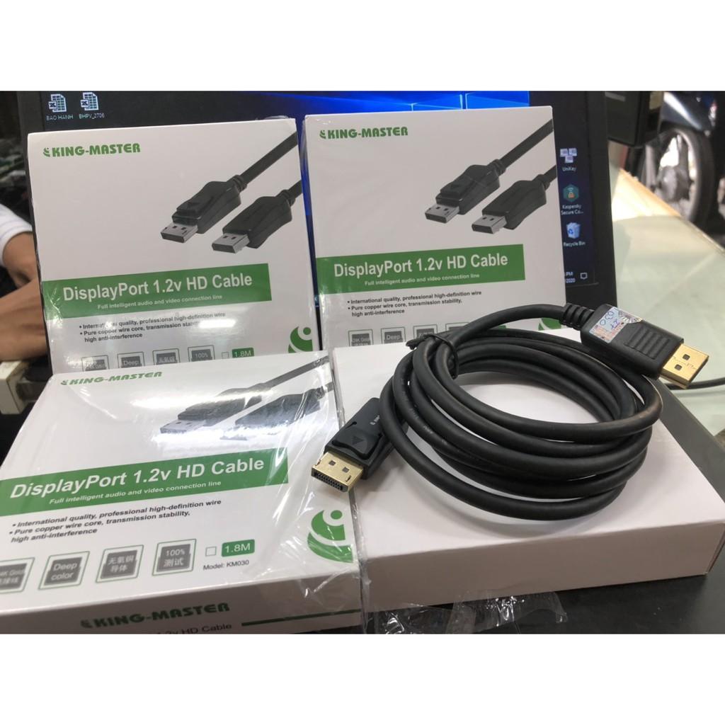 Cáp Displayport Kingmaster 1.2V 1.5m KM 030 , 3m KM 031 , 5m KM 032- Chính Hãng 100%- Bảo Hành 6 tháng - 1 Đổi 1