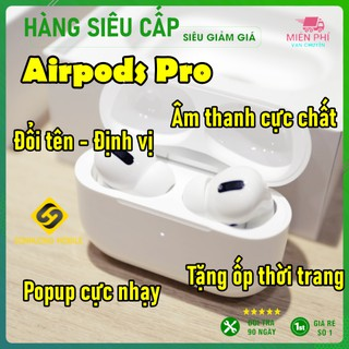 Tai nghe Airpods Pro Đổi Tên, Định vị, Cảm biến Chạm, Sạc không dây -Bảo hành 1 đổi 1
