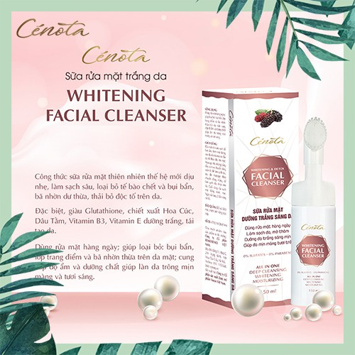 Sữa rửa mặt trắng da Cénota Whitening Facial Cleanser 150ml, sữa rửa mặt trắng da dưỡng trắng - mã C03 Lici