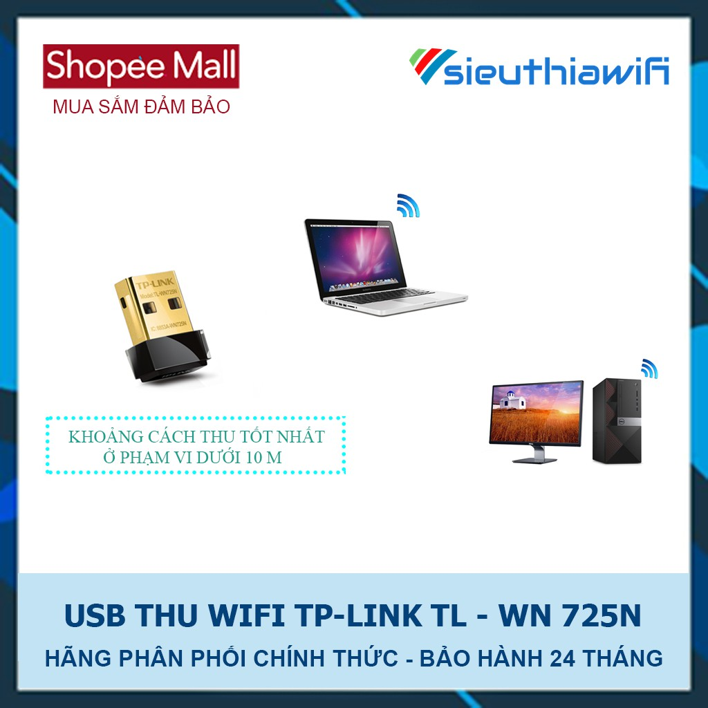 BỘ THU WIFI TP-LINK USB TL-WN725N - 150MBPS - HÃNG PHÂN PHỐI CHÍNH THỨC
