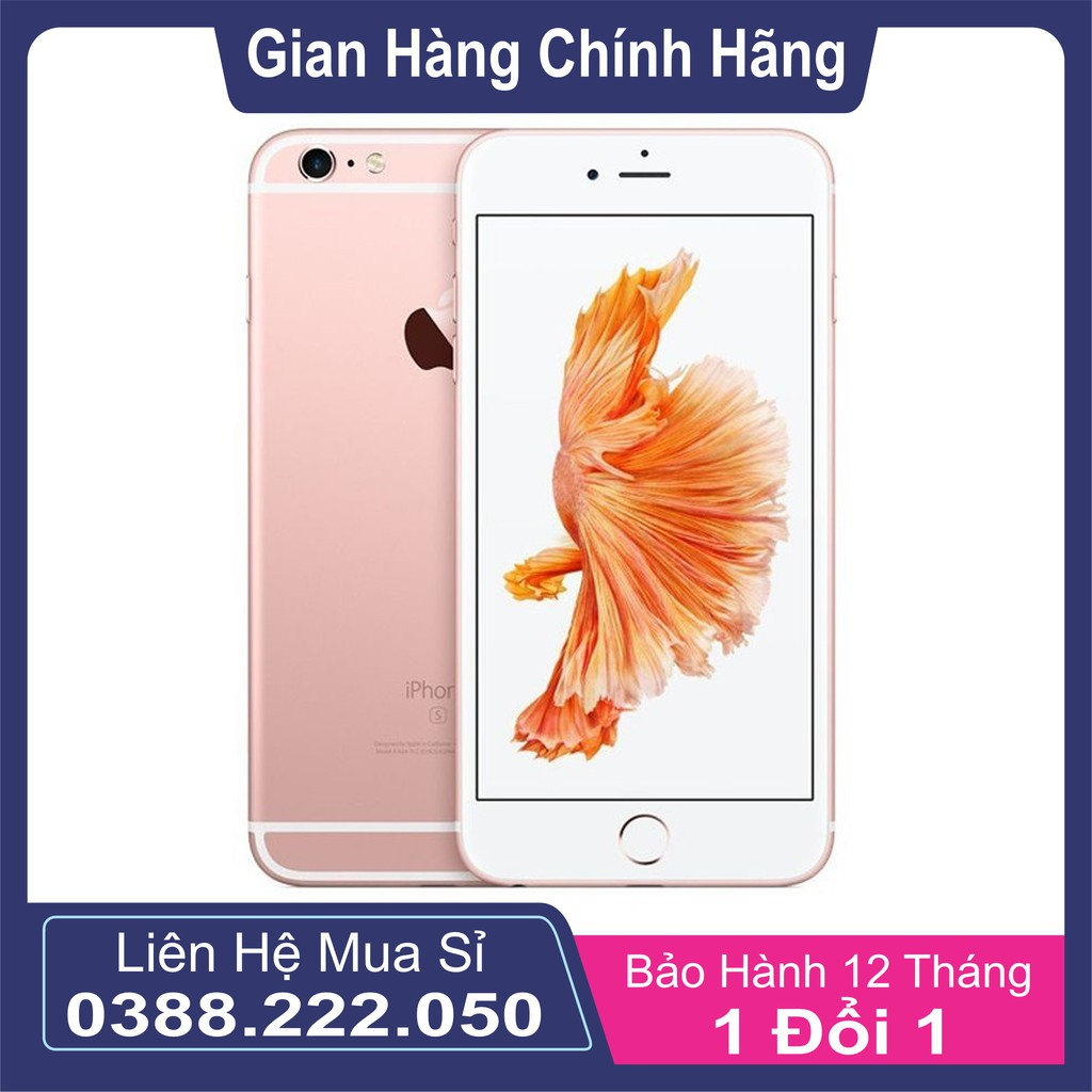 Điện thoại iPhone 6s Quốc tế 64GB Mới 99%
