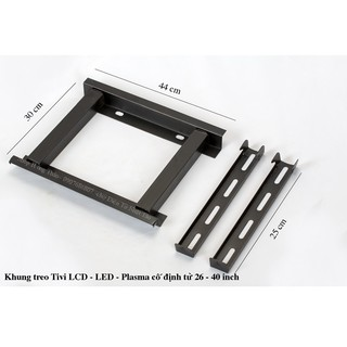 [Mã ELFLASH5 giảm 20K đơn 50K] Khung treo Tivi LCD - LED - Plasma cố định từ 26 - 40 inch và 37 - 63 inch