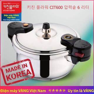 [Mã ELMS5 giảm 7% đơn 300K] Nồi áp suất inox Hàn Quốc Kitchen Flower CIT600 6 lít
