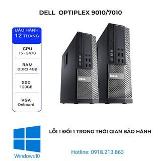 Máy tính văn phòng đồng bộ Dell Optiplex 9010/7010/3010. i5 3470/ Ram 4Gb/ SSD 120Gb
