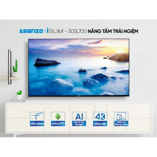 "Tivi Smart Asanzo 4K 50"" Android 9.0 + Voice - 50SL700 [New 2020]"
