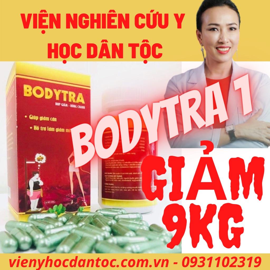 [Giảm Cân An Toàn Viện Y Học Dân Tộc]- Giảm 7- 9Kg - Bodytra 1 - Tặng 30 Viên Giữ Dáng/Mềm Mỡ Shan Tuyết- Không Ăn Kiêng