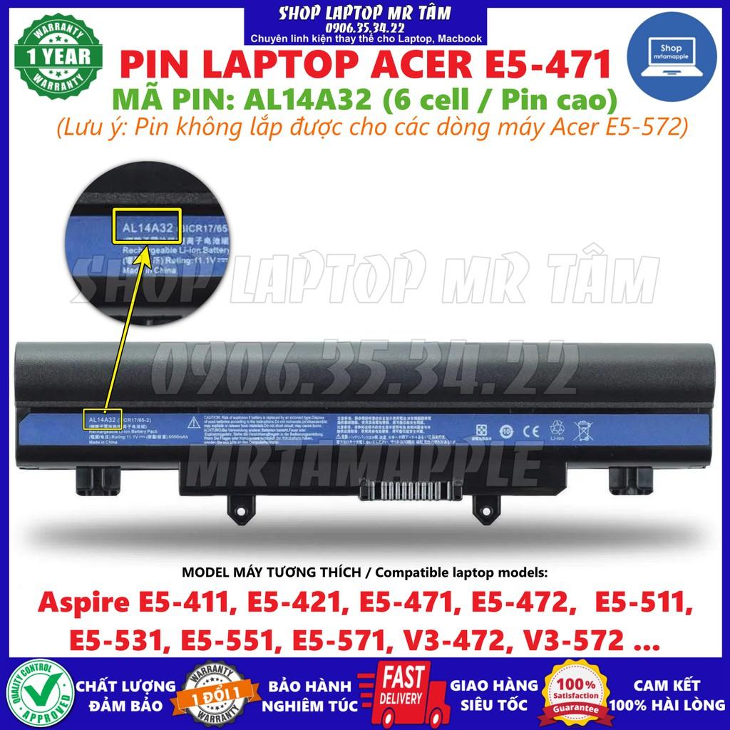 Bảng giá PIN LAPTOP ACER E5-471 (AL14A32) dùng cho Aspire E5-411, E5-421, E5-471, E5-472,  E5-511, E5-531, E5-551, E5-571, V3-472, V3-572, KO DÙNG DC CHO E5-572 Phong Vũ